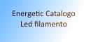 Catalogo Lampade led a filamento